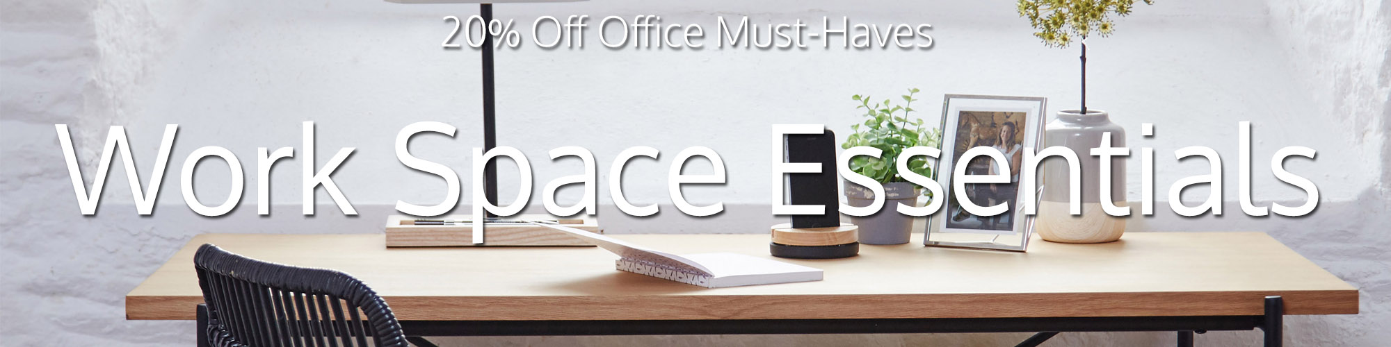 Work Space Essentials
